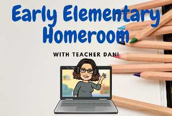 Early Elementary Homeroom
