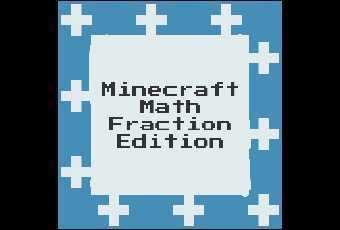 Minecraft Math- Fraction Edition 1