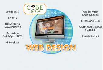 Learn Web Design - Grades 5-9 - Level 2 Class Starts November 14 - 4 Online Classes